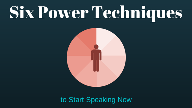 6 Powerful Techniques to START SPEAKING NOW