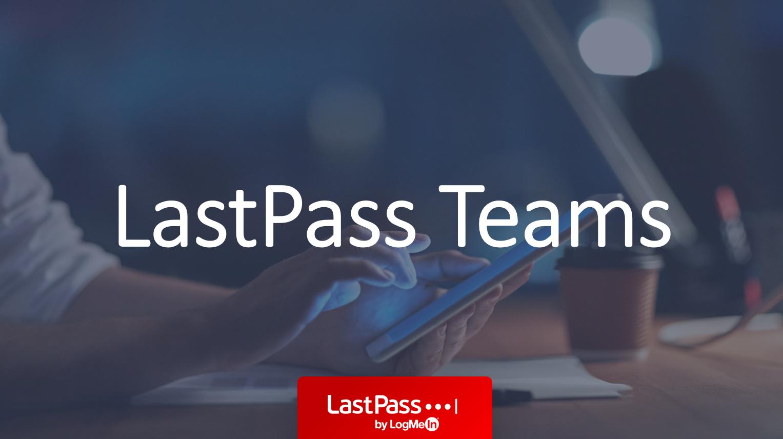 LastPass Teams