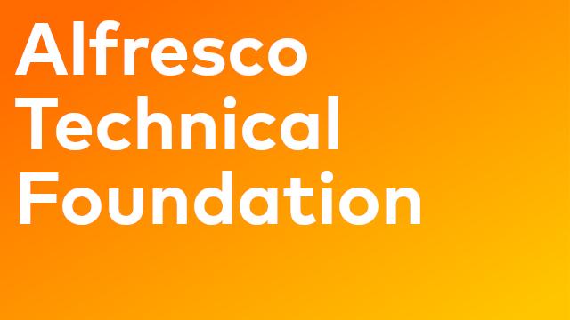 Alfresco Technical Foundation