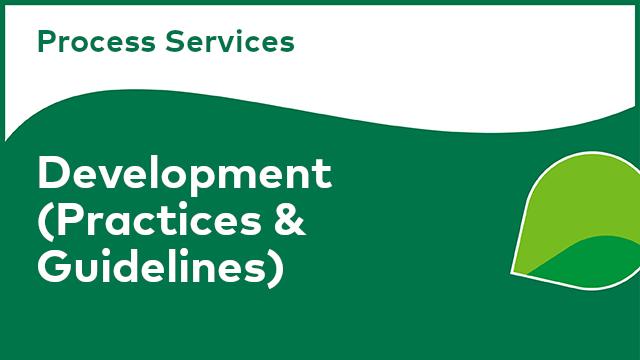 Process Services: Development (Practices & Guidelines)