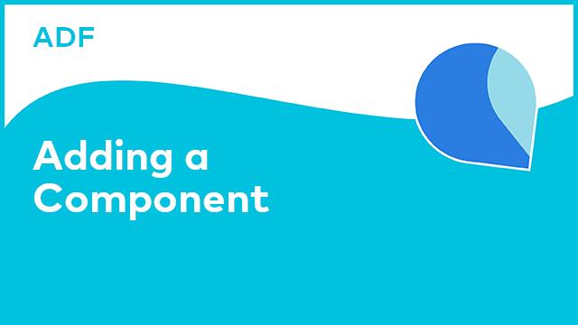 Application Development Framework: Adding a New Component