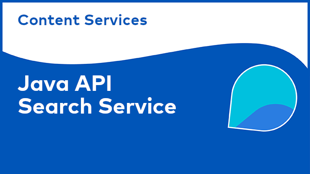Content Services: Java API - Search Service