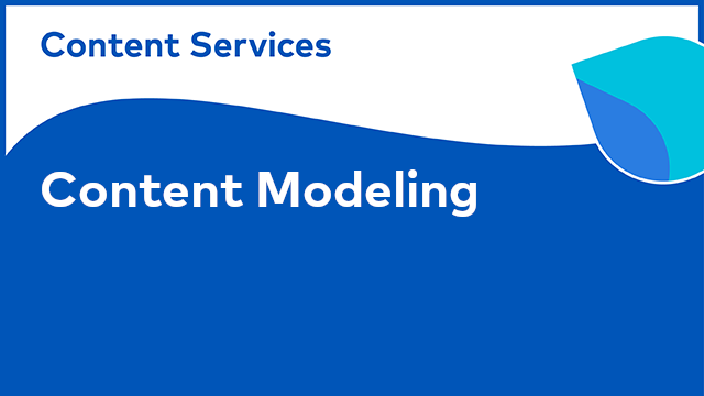 ACS Modeling: Content Modeling