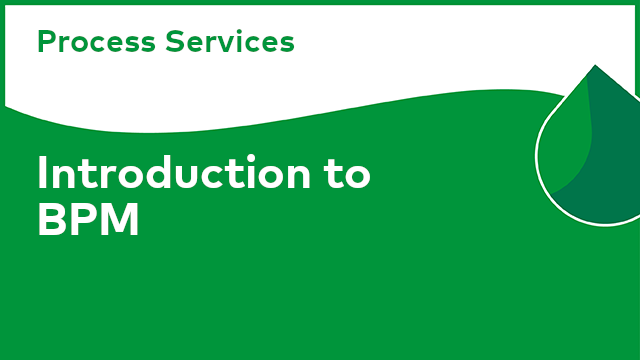 Process Services: Introduction to BPM