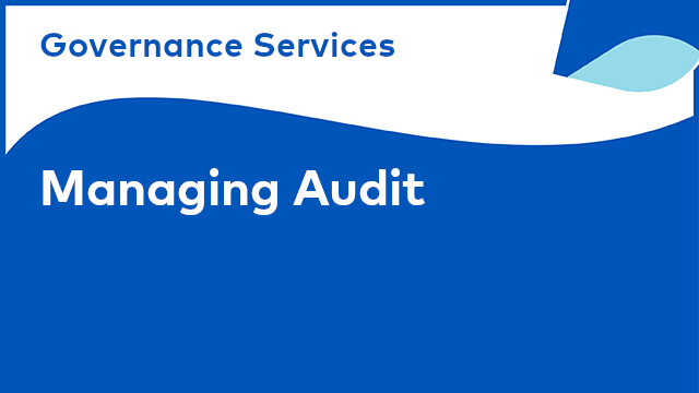 Governance Services: Managing Audit