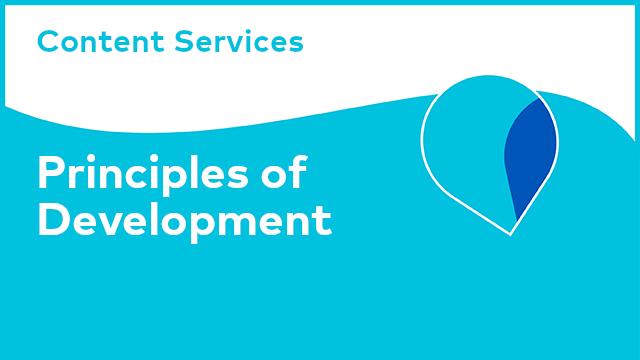 Content Services: Principles of Development