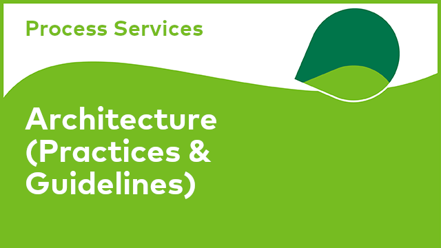 Process Services: Architecture (Practices & Guidelines)