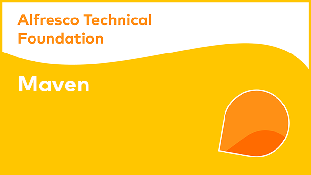 Alfresco Technical Foundation: Apache Maven