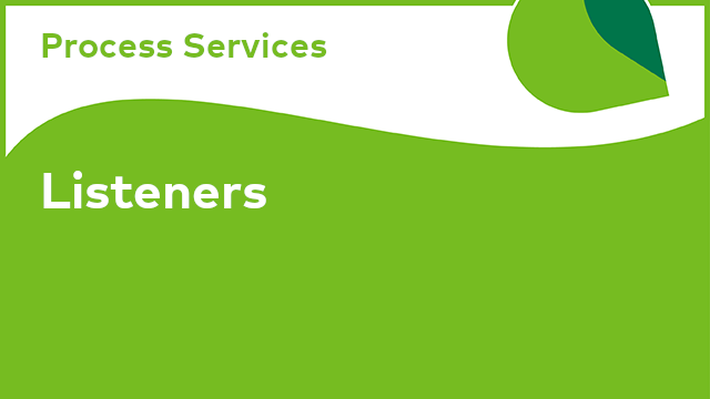 Process Services: Listeners