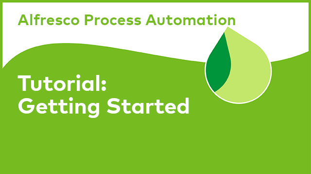 Alfresco Process Automation: Getting Started