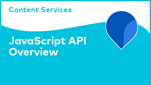Content Services: JavaScript API - Overview
