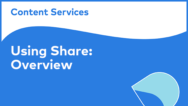 Using Share: Overview