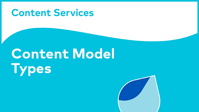 Content Model Types