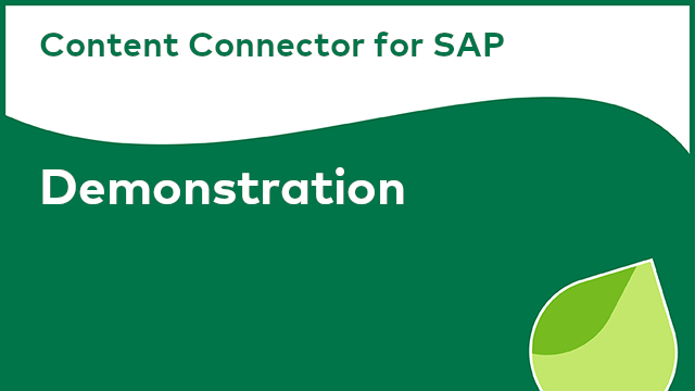 Content Connector for SAP: Demonstration
