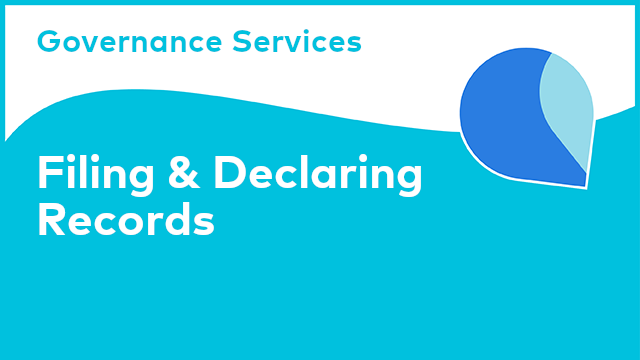 Governance Services: Filing & Declaring Records
