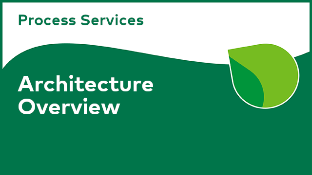 Process Services: Architecture Overview
