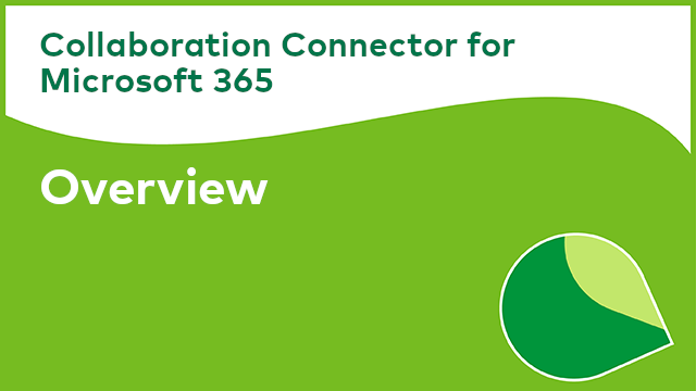 Collaboration Connector for Microsoft 365: Overview