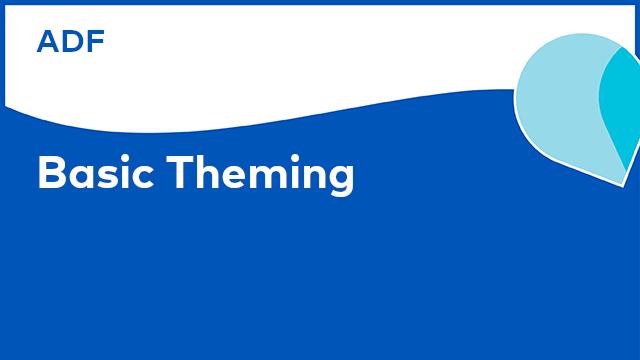 Application Development Framework: Basic Theming