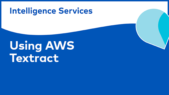 Alfresco Intelligence Services: Using AWS Textract in Alfresco Content Services