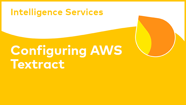 Intelligence Services: Configuring AWS Textract