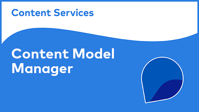 Content Model Manager