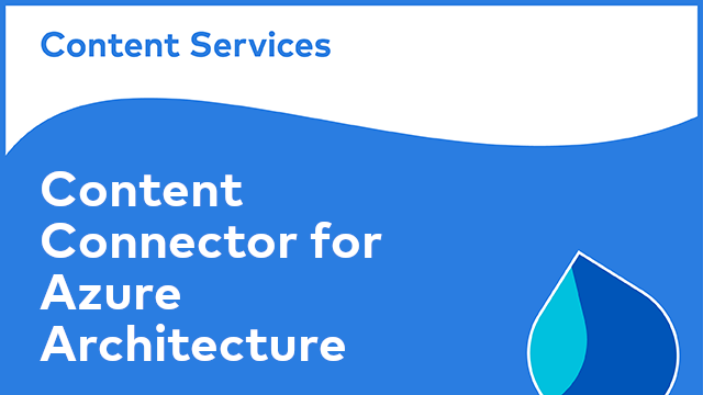 ACS Architecture: Content Connector for Azure