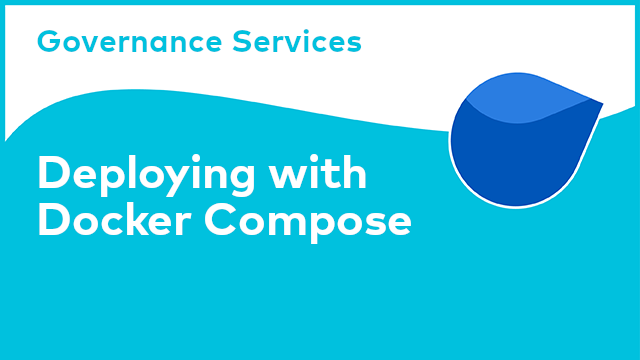 Governance Services: Deploying with Docker Compose