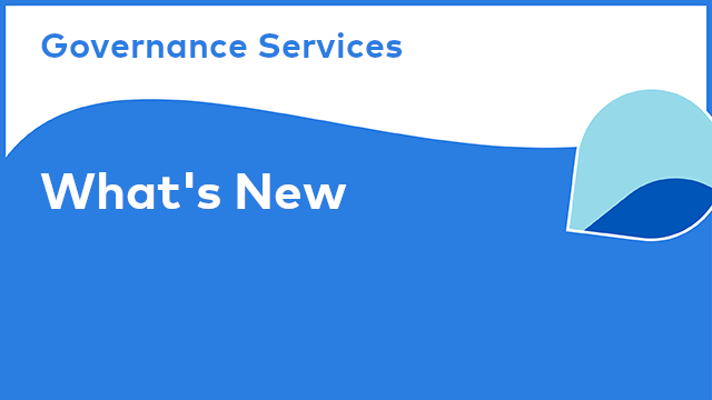 Governance Services: What's New