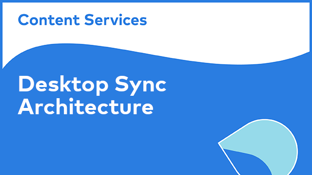 ACS Architecture: Desktop Sync