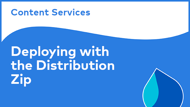 Content Services: Deploying with the Distribution Zip