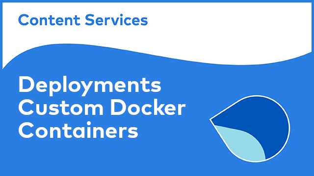 ACS Deployments: Custom Docker Containers