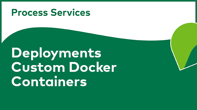 APS Deployments: Custom Docker Containers