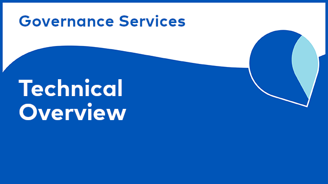 Governance Services: Technical Overview