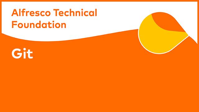 Alfresco Technical Foundation: Git