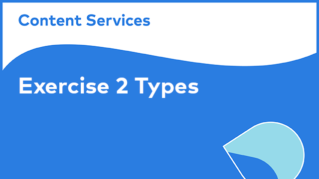 XML Content Model: Exercise 2 -  Types
