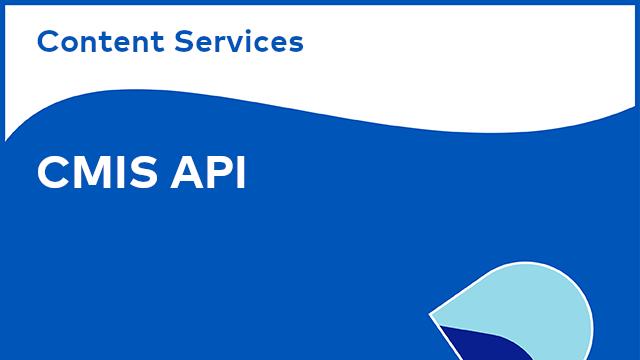Content Services: CMIS API - Overview