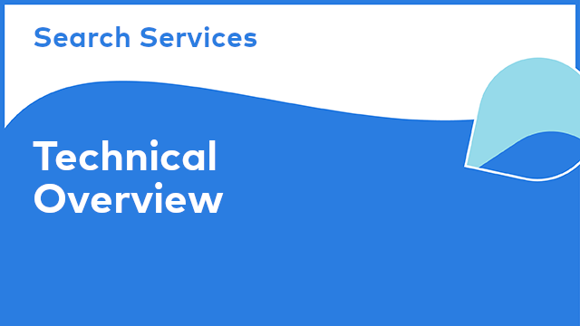 Search Services: Technical Overview