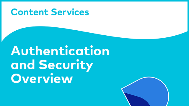 ACS Authentication and Security Overview