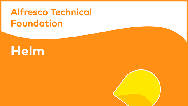Alfresco Technical Foundation: Helm