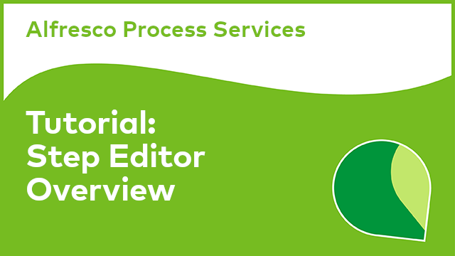 Alfresco Process Services: Step Editor Tutorial
