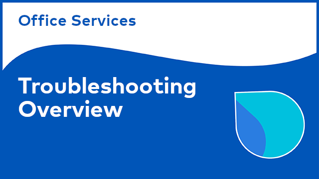 Office Services: Troubleshooting Overview