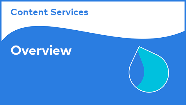 Content Services: Overview