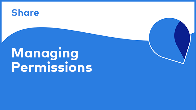 Share: Managing Permissions
