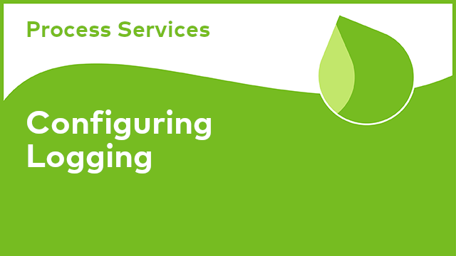 Process Services: Configuring Logging