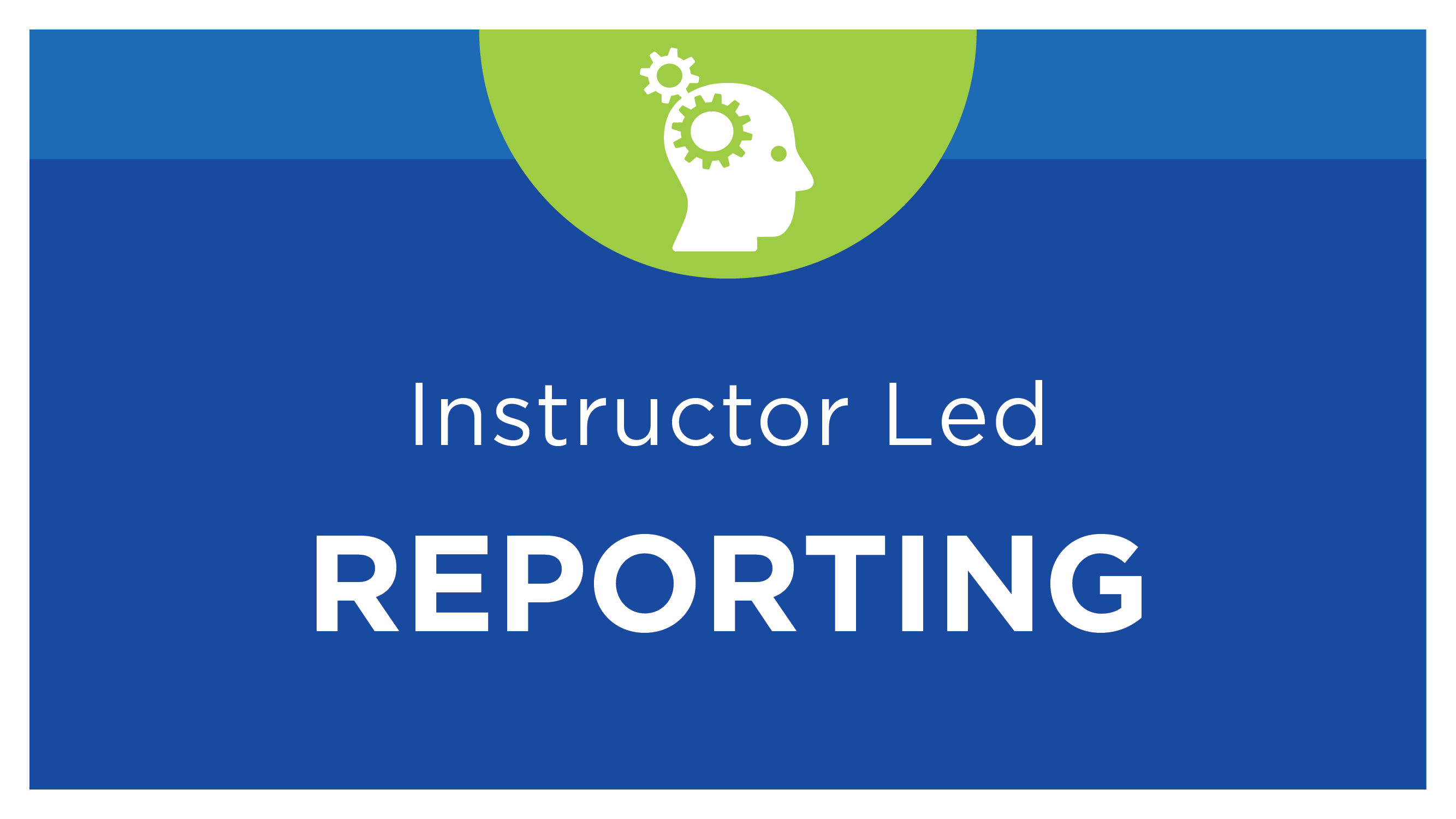Report Design Essentials I - v4 Instructor-led, Virtual