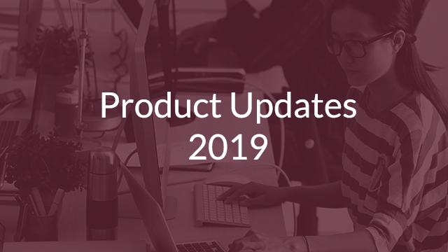 Product Updates 2019