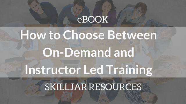 How to Choose Between On-Demand and Instructor Led Training