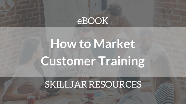 How to Market Customer Training