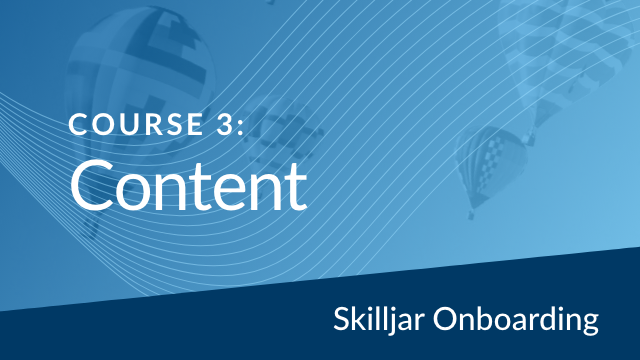 Onboarding Course 3: Content