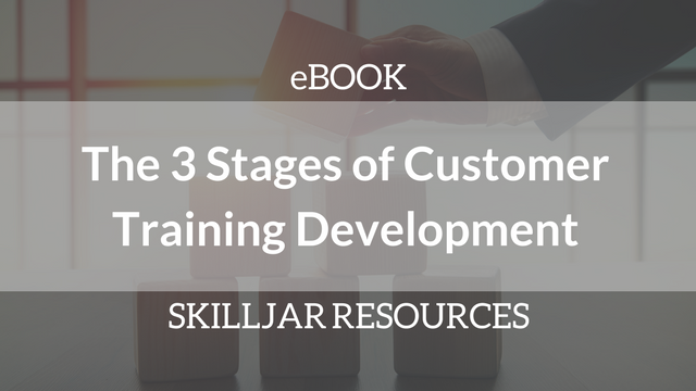 The 3 Stages of Customer Training Development